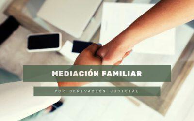 Participación en el proyecto de mediación familiar por derivación judicial